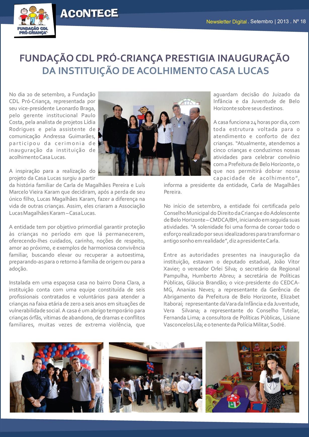 Fundação CDL Pró Criança prestigia inauguração da instituição de acolhimento Casa Lucas